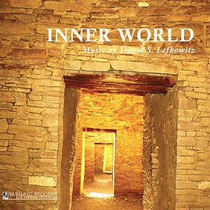 INNER WORLD MUSIC BY DAVID S. LEFKOWITZ