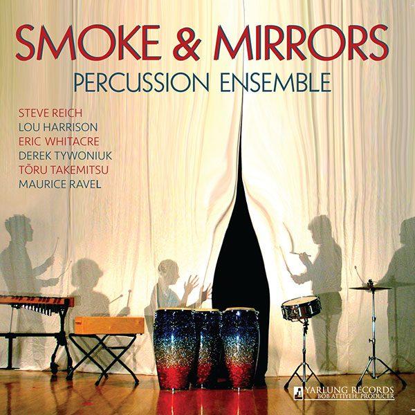 Smoke & Mirrors Percussion Ensemble Debut