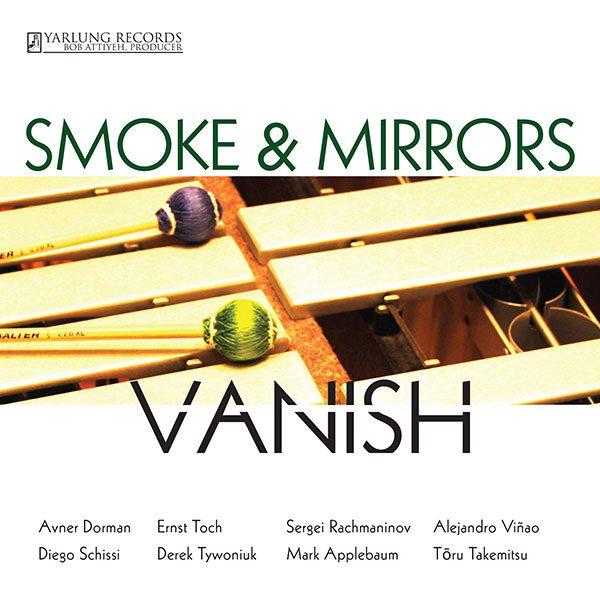 Smoke & Mirrors Percussion Ensemble Vanish