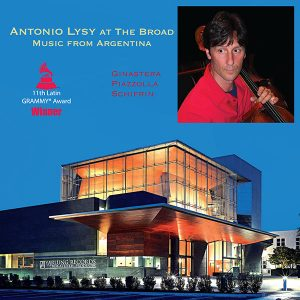 Antonio Lysy Music From Argentina at the Broad LP