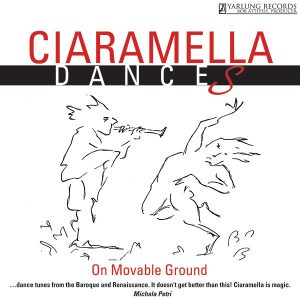 Ciaramella Dances On Movable Ground | Yarlung Records