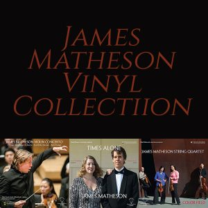 James Matheson Vinyl Collection