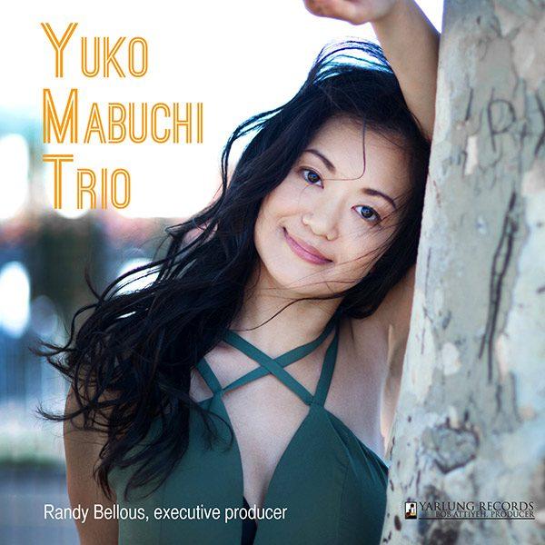 Yuko Mabuchi Trio   Yarlung Records
